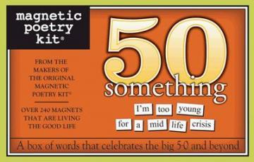 Magnetic Poetry 50 Something Themed Kit