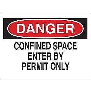 "Brady Confined Space, Danger, Fiberglass, 7"" x 10"", With Mounting Holes"