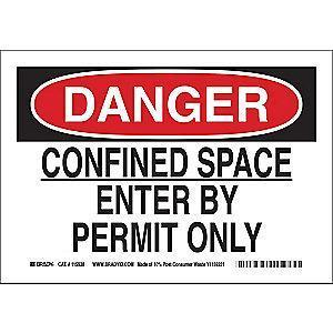 "Brady Confined Space, Danger, Paper, 10"" x 14"", With Mounting Holes"