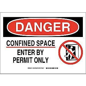 "Brady Confined Space, Danger, Fiberglass, 10"" x 14"", With Mounting Holes"